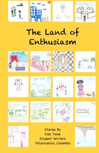 The Land of Enthusiasm: Kids Tales Student Writers