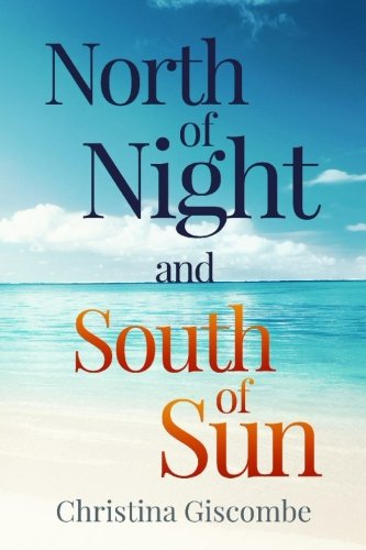 9781517004613: North of Night and South of Sun