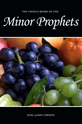 Minor Prophets (KJV): Sunlight Desktop Publishing