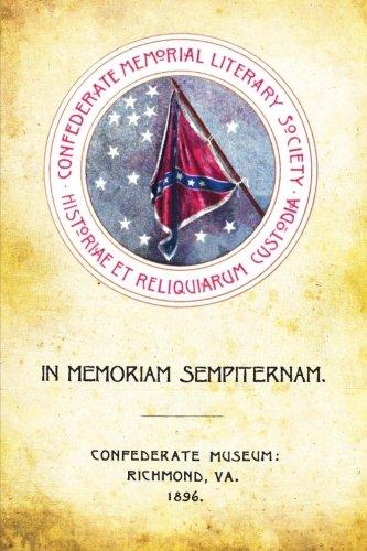 In Memoriam Sempiternam (Paperback): Confederate Memorial Literary