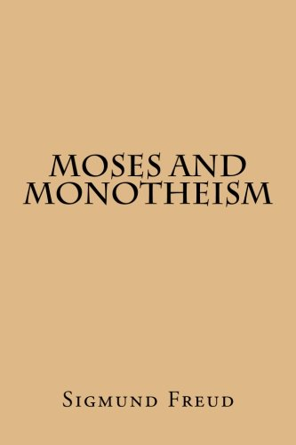 9781517007188: Moses And Monotheism