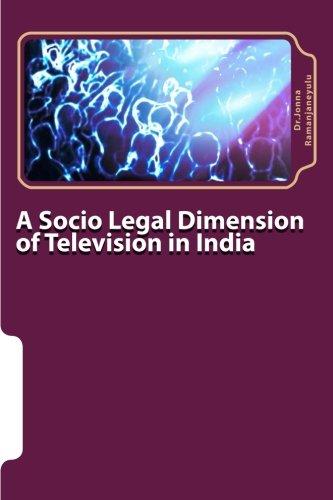 A Socio Legal Dimension of Television in: Dr Jonna Ramanjaneyulu