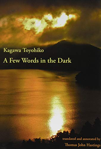 9781517010492: A Few Words in the Dark: Selected Meditations by Kagawa Toyohiko