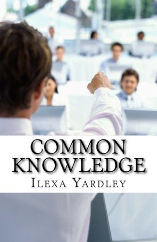9781517011208: Common Knowledge: The Circular Theory
