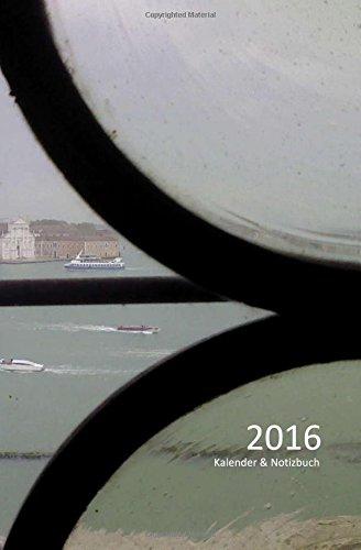 9781517011482: 2016 Kalender & Notizbuch: Venice Impression, DIN A5 quer - 1 Woche & Notizen auf 2 Seiten
