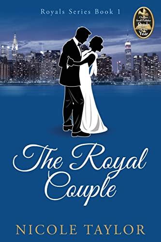 9781517011833: The Royal Couple: A Christian Romance (Royals) (Volume 1)