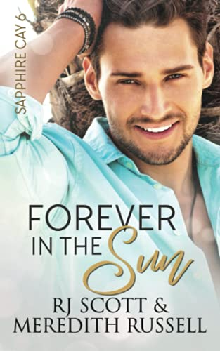 9781517012731: Forever In The Sun: Volume 6 (Sapphire Cay)