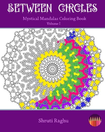 shruti raghu - circles mystical mandalas coloring book - AbeBooks