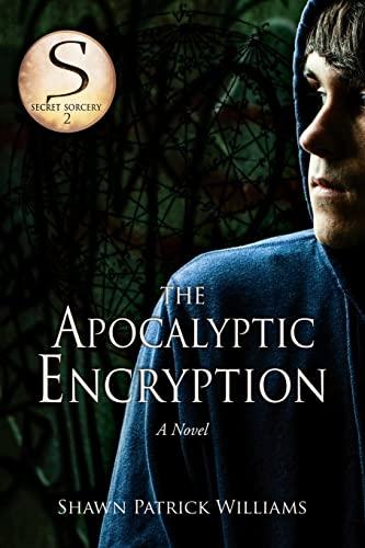 9781517012977: The Apocalyptic Encryption (Secret Sorcery) (Volume 2)