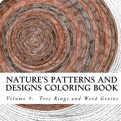 9781517013486: Nature's Patterns and Designs Coloring Book: Tree Rings and Wood Grains (S M oloring and Shading Books) (Volume 9)