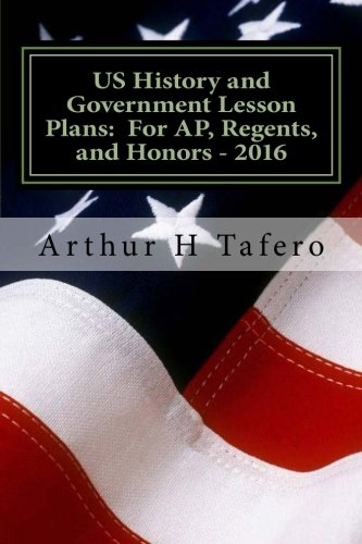 9781517015640: US History and Government Lesson Plans: For AP, Regents, and Honors - 2016: With Full Exams and New China Section