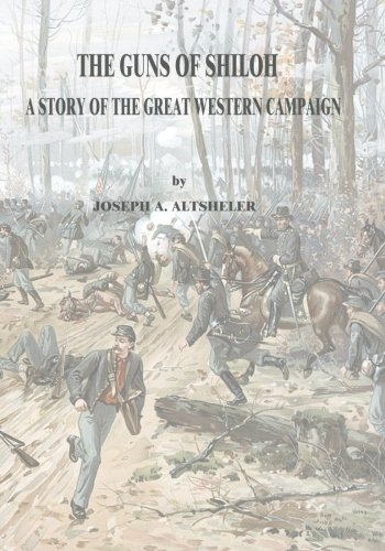 9781517015909: The Guns of Shiloh: A Story of the Great Western Campaign (The Civil War Series)