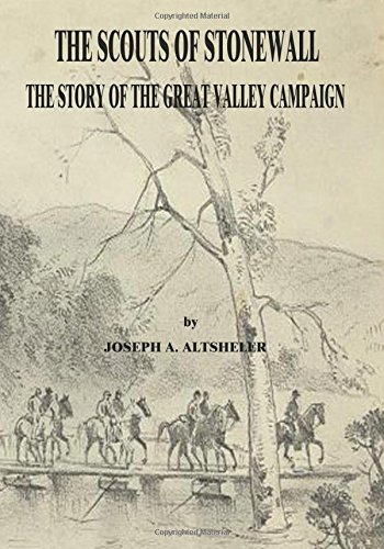 9781517016012: The Scouts of Stonewall: The Story of the Great Valley Campaign (The Civil War Series)