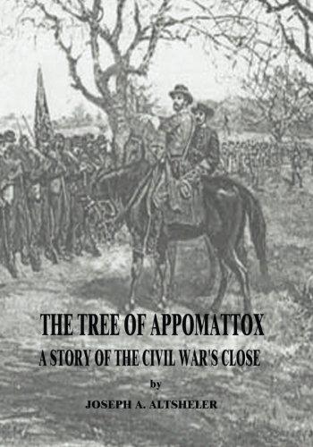 9781517016135: The Tree of Appomattox: A Story of the Civil War's Close (The Civil War Series)
