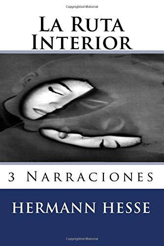 9781517016142: La Ruta Interior (Spanish Edition)