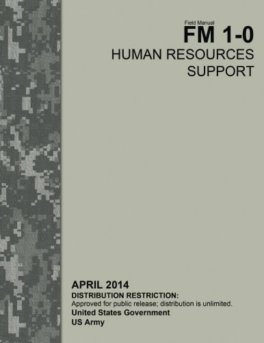 9781517016197: Field Manual FM 1-0 Human Resources Support April 2014