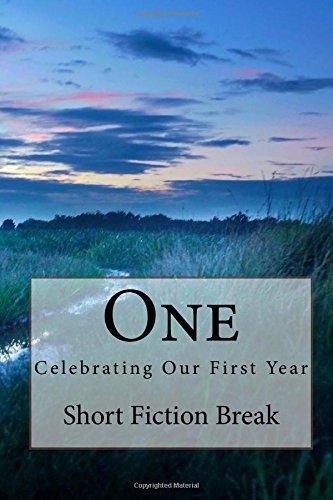 9781517016524: One: Celebrating One Year of ShortFictionBreak.com