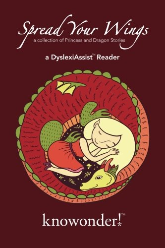 9781517017095: Spread Your Wings (a DyslexiAssist Reader): a collection of Princess and Dragon stories (Volume 1)