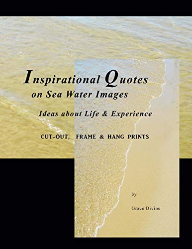 9781517018658: Inspirational Quotes on Sea Water Images Ideas about Life & Experience: Cut-out, Frame & Hang