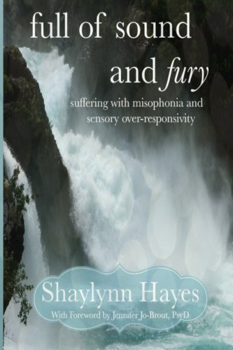 9781517018702: Full of Sound and Fury: Suffering With Misophonia
