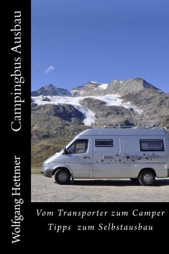 9781517019624: Campingbus Ausbau: Vom Transporter zum Camper