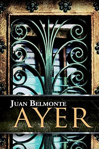 9781517019884: Ayer (El Camino De Los Inocentes) (Volume 1) (Spanish Edition)