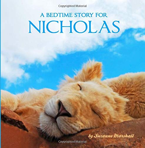 9781517021672: A Bedtime Story for Nicholas: Personalized Bedtime Story (Bedtime Stories with Personalization)