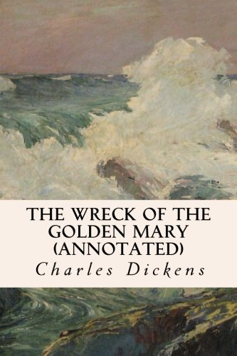 9781517022174: The Wreck of the Golden Mary (annotated)