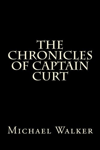 9781517022402: The Chronicles of Captain Curt
