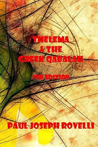 9781517023157: Thelema & the Greek Qabalah