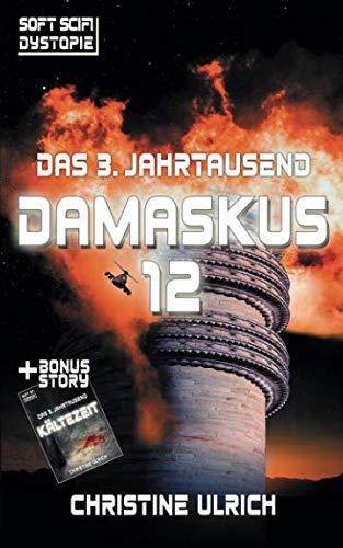 9781517024697: Das 3. Jahrtausend: Damaskus 12: Volume 1