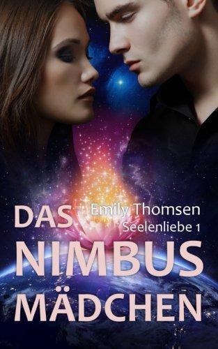 9781517025830: Das Nimbusm�dchen: Seelenliebe 1: Volume 1