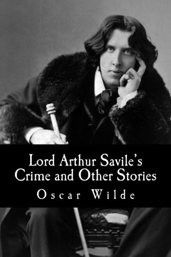 9781517026318: Lord Arthur Savile's Crime and Other Stories
