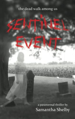 Sentinel Event: Samantha Shelby