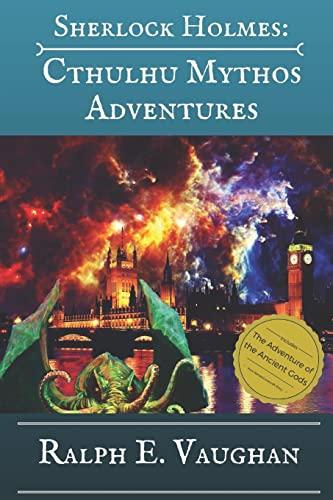 Sherlock Holmes: Cthulhu Mythos Adventures