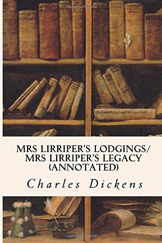 9781517029746: Mrs Lirriper's Lodgings/ Mrs Lirriper's Legacy (annotated)