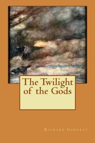 9781517031893: The Twilight of the Gods