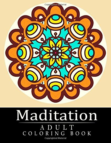 9781517035174: Meditation Coloring Book: Stress Relieving Patterns : Coloring Books For Adults, coloring books for adults relaxation, coloring book for grown ups