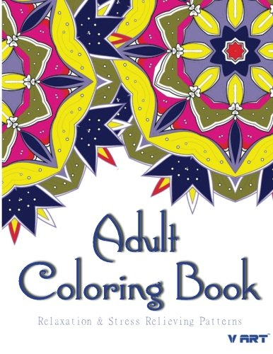 Adult Coloring Book: Coloring Books For Adults : Relaxation & Stress Relieving Patterns (Volume...