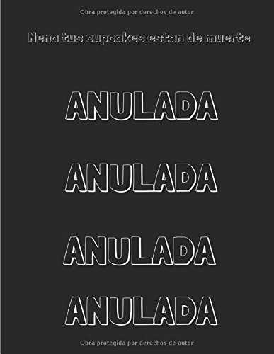 9781517039585: Nena, tus cupcakes están de muerte (Cupcake Paradise Café) (Spanish Edition)