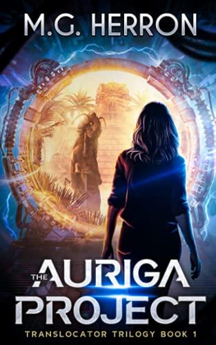 The Auriga Project (Translocator Trilogy) (Volume 1): M. G. Herron