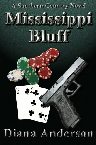 9781517040499: Mississippi Bluff (A Southern Country Novel) (Volume 3)