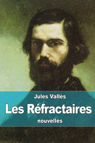 9781517040871: Les Réfractaires (French Edition)
