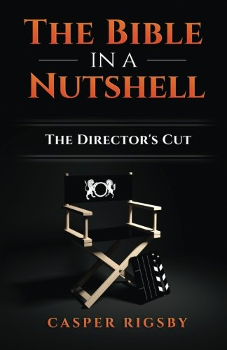 9781517041748: The Bible in a Nutshell: The Director's Cut