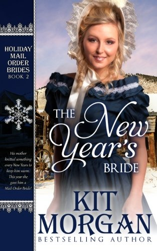 9781517043223: The New Year's Bride: Holiday Mail-Order Brides Book Two (Volume 2)