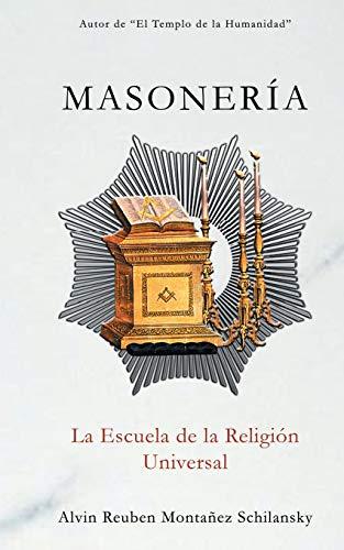 9781517047337: Masonería: La Escuela de la Religión Universal (Spanish Edition)