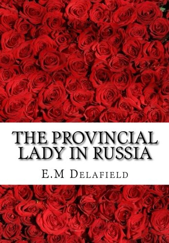 9781517047818: The Provincial Lady in Russia (Volume 5)