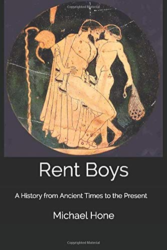 9781517048617: Rent Boys: A History from Ancient Times to the Present