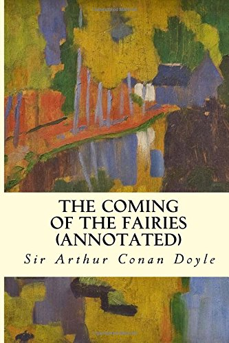 9781517053512: The Coming of the Fairies (annotated)