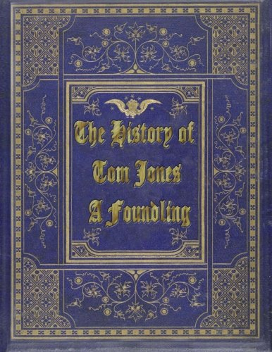 9781517053574: The History of Tom Jones, A Foundling